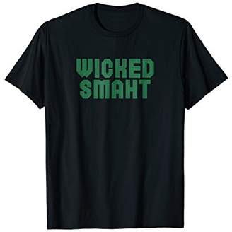 Wicked Smaht Wicked Smart Boston Accent T-Shirt