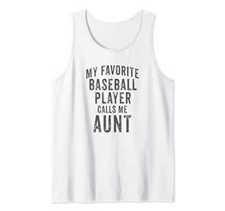 My Favorite Baseball Player Calls Me Aunt Vintage Design Tank Top