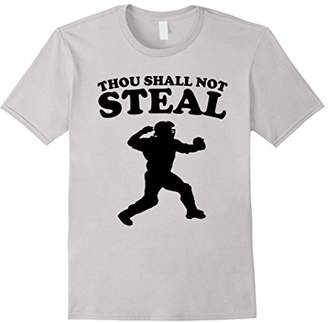 Thou Shall Not Steal Funny Baseball Catcher T-Shirt