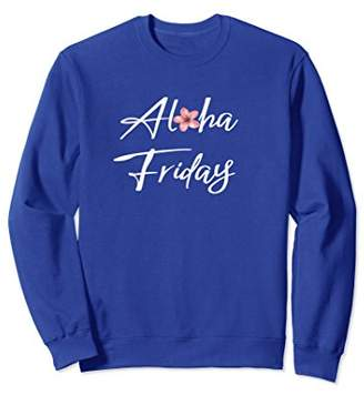 """Aloha Friday"" Hawaiian Vacation Tropical Sweatshirt"