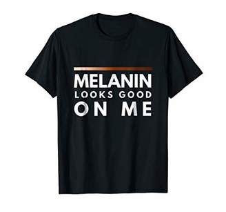 Melanin Looks Good on Me Pride Shirt