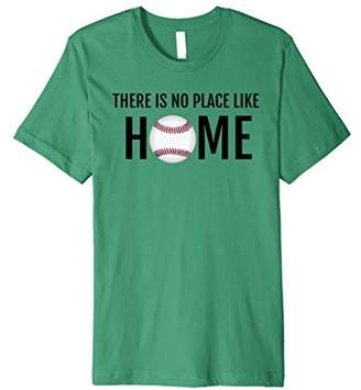 """Homebase """"There Is No Place Like Home"""" Baseball Lover Tshirt"""