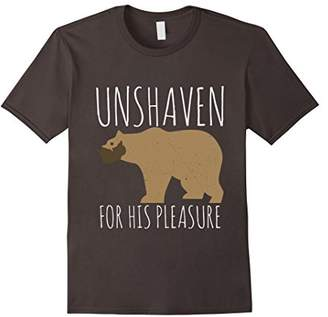 Unshaven For His Pleasure Bear Gay Pride Slang Lgbt T-Shirt