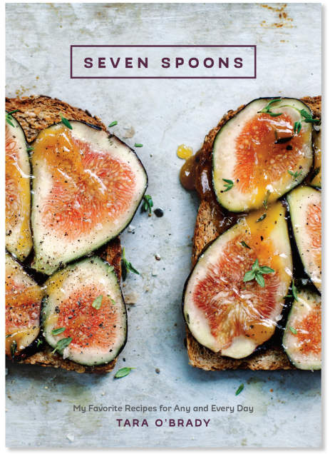 Sur La Table Seven Spoons: My Favorite Recipes for Any and Every Day