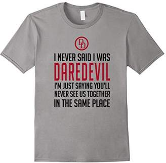 Marvel Daredevil Never Said I Was But I Am Graphic T-Shirt