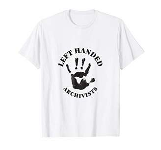 Left Handed Archivists Job Work Profession T Shirt