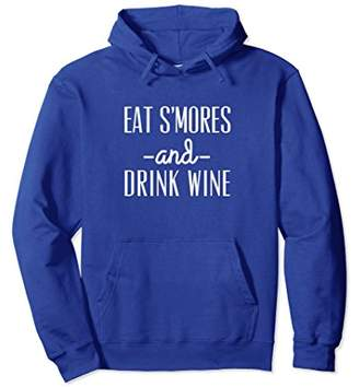 Eat S'mores And Drink Wine Camping Outdoorsy Hoodie Gift