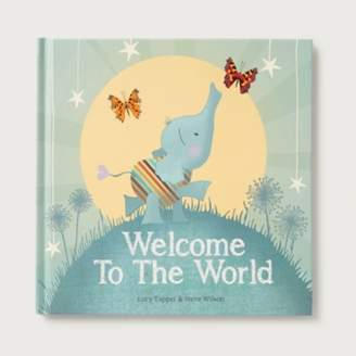 The White Company Welcome to the World Book by Lucy Tapper & Steve Wilson