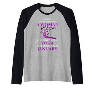 Never Underestimate A January Born Woman Who Loves Yoga Gift Raglan Baseball Tee