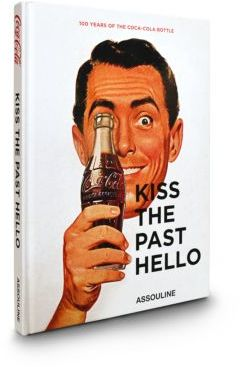 Kiss The Past Hello Book