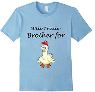 """Funny """"Will Trade Brother for Chicken"""" T-shirt"""