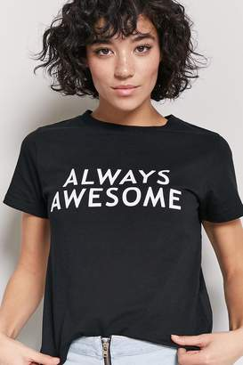 Forever 21 Always Awesome Graphic Tee