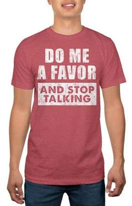 Humör Men's Do Me A Favor and Stop Talking Graphic T-shirt