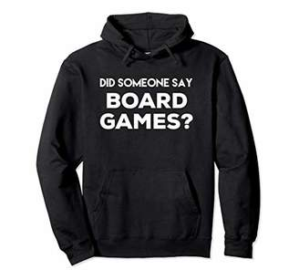 Funny Gamer Shirt - Did Someone Say Board Games?