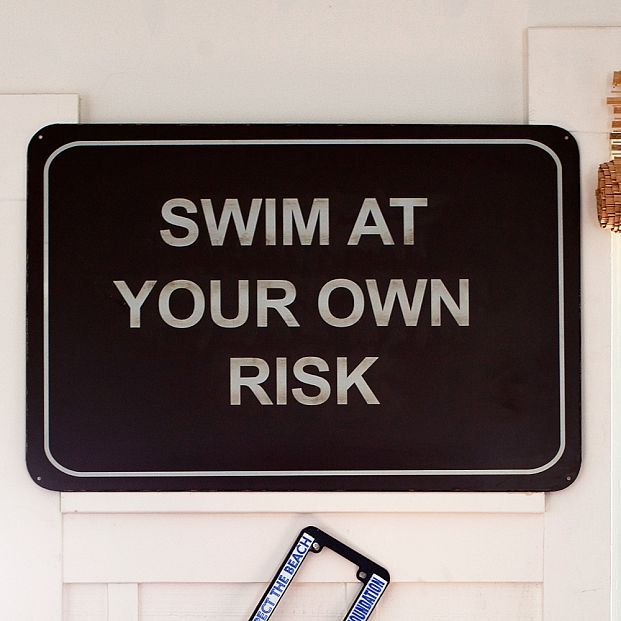 Swim at Your Own Risk - Wall Sign