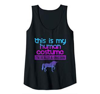 Womens This Is My Human Costume I'm Really A Unicorn Tank Top