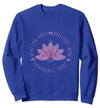 Healthy Body Brilliant Mind Yoga Meditation Sweatshirt Woman