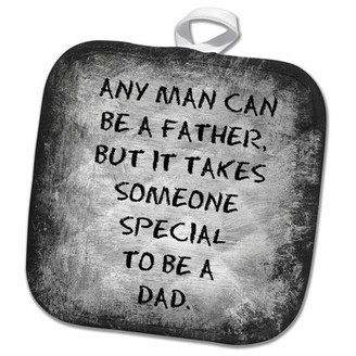 3dRose Any man can be a father but it takes someone special to be a dad - Pot Holder, 8 by 8-inch