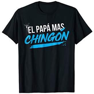 Regalo El Papa mas Chingon Dia del Padre T-Shirt