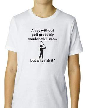 DAY Birger et Mikkelsen Hollywood Thread Without Golf Won't Kill Me, But Why Risk It! - Funny Boy's Cotton Youth T-Shirt
