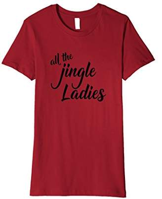 All The Jingle Ladies Xmas Shirt