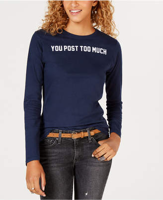 Freeze 24-7 Juniors' Post Too Much Cotton Graphic T-Shirt