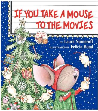 Harper Collins If You Take a Mouse to the Movies (Hardcover)