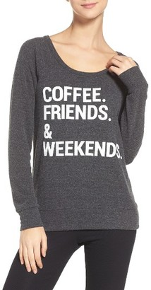 Women's Chaser Coffee, Friends & Weekends Lounge Pullover $78 thestylecure.com