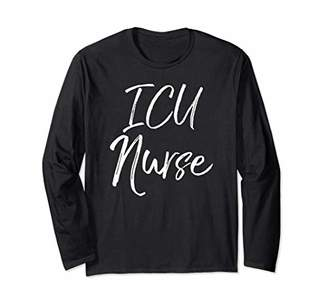 ICU Cute Intensive Care Unit Nurse Gifts for Women Nurse Long Sleeve T-Shirt