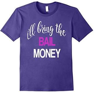 Matching I'll Bring the Bail Money Party T-shirt