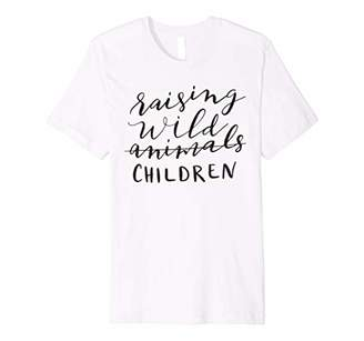 Raising Wild Children T-Shirt Funny Humor Women's Mom Mama