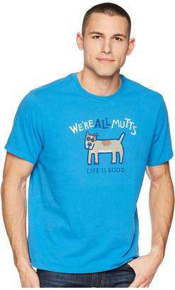 Life is Good We're All Mutts Smooth Tee Men's T Shirt