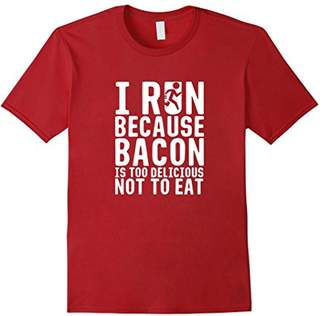 I Run Because Bacon is Too Delicious Not to Eat T-Shirt