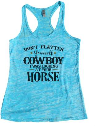 "Little Royaltee Shirts ""Dont Flatter Yourself Cowboy I Was Looking At Your Horse"" Royaltee Shirts, Tahiti"
