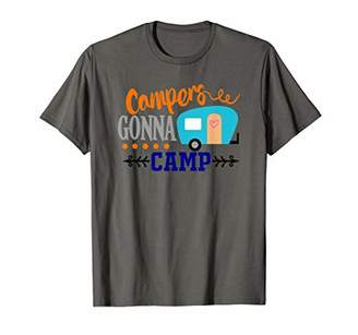 Life is Good Campers Gonna Camp Shirt RV T Shirt