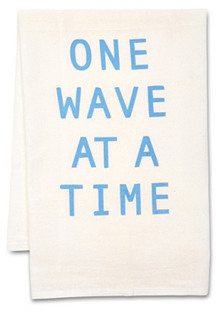 """S/2 """"One Wave at a Time"""" Tea Towels"""