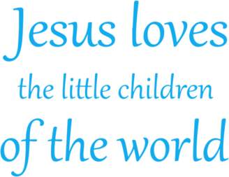 Omega Jesus loves the little children of the world Vinyl Decal Sticker Quote - Small - Azure Blue