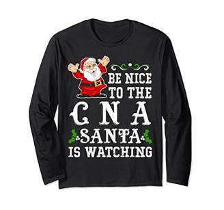 Be Nice To The CNA Nurse Santa Is Watching Long
