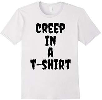 Creep In A T-shirt