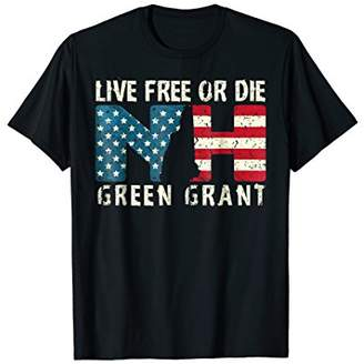 Green Grant Patriotic Live Free or Die T-Shirt