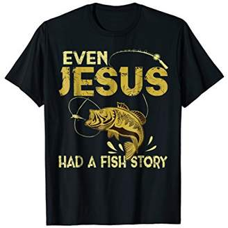 story. Fishing Gifts - Even Jesus Had A Fish Funny T-Shirt