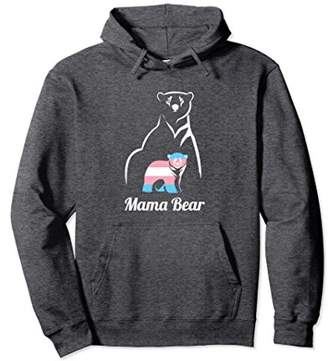 Mama Bear LGBTQ Pullover Hoodie Trans Child Gift