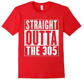 The 305 T-Shirt - STRAIGHT OUTTA THE 305 Shirt