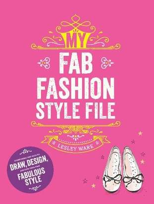 Chronicle Books My Fab Fashion Style File