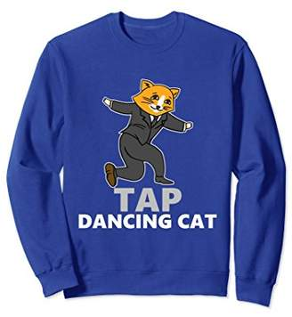 Tap Dancing Cat Funny Adorable Silly Cute Playful Sweatshirt