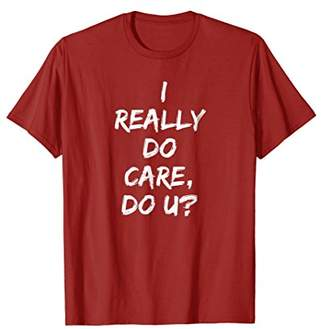 I REALLY DO CARE T-Shirt in Red
