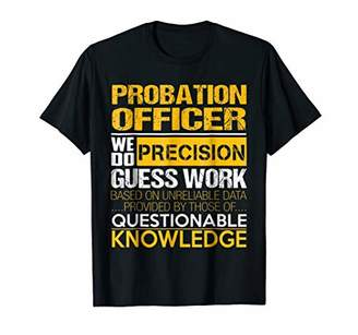 GUESS Probation Officer Precision Work Job Title TShirt