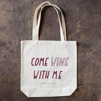 with me. The Joy of Ex Foundation Come Wine Tote Bag Sale