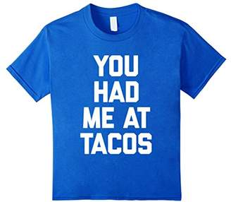 Tacos T-Shirt funny saying sarcastic novelty humor cute cool