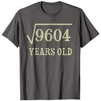98 yrs years old Square Root of 9604 98th birthday T-Shirt